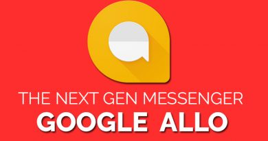 Google Allo – The Next Gen Messenger